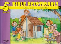 15 Bible Based Devotionals For Young Children (#04 in Five Minute Bible Devotionals Series)