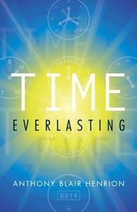 Time Everlasting