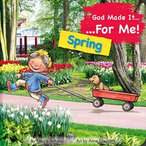 Spring (God Made It For Me Series)