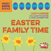 Easter Family Time (Messy Church Series)