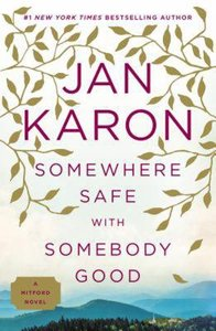 Somewhere Safe With Somebody Good (#10 in Mitford Years Series)