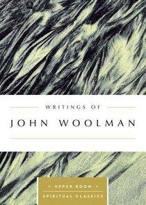 Writings of John Woolman (Upper Room Spiritual Classics Series)