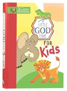 Little God Time For Kids, A: 365 Daily Devotions (365 Daily Devotions Series)