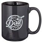 Ceramic Mug: Best Dad Ever, Black/White, 1 Timothy 6:11