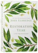 Restoration Year: A 365 Day-Devotional (365 Daily Devotions Series)