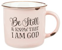 Camp Style Ceramic Mug: Be Still and Know....Pink/White (Psalm 46:10)