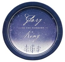 Christmas Paper Plates: Glory to the Newborn King (Pack Of 8)