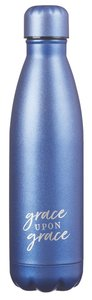 Water Bottle 500ml Stainless Steel: Grace Upon Grace....Blue/Silvr (Vacuum Sealed)