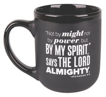 Ceramic Mug: By My Spirit, Encourage Men Black/White (Zechariah 4:6)