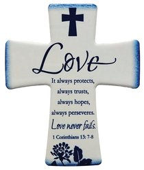 Ceramic Cross Wall Plaque: Love... It Always Protects, Always Trust.... Blue/White