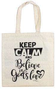 Cloth Bag: Keep Calm and Believe in Gods Love, Cream