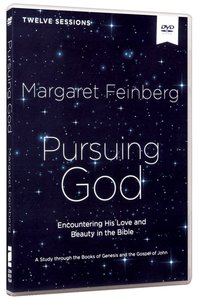 Pursuing God: Encountering His Love and Beauty in the Bible DVD (Video Study)