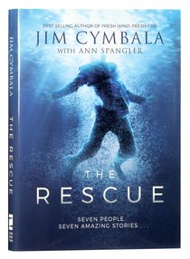 The Rescue: Seven People, Seven Amazing Stories... (Unabridged, Mp3)