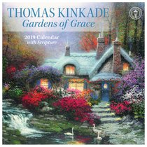 2019 Wall Calendar: Thomas Kinkade Gardens of Grace