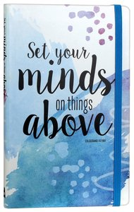 Journal: Set Your Mind on Things Above, Blue, Elastic Band Closure