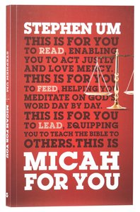 Micah For You: Acting Justly, Loving Mercy (Gods Word For You Series)