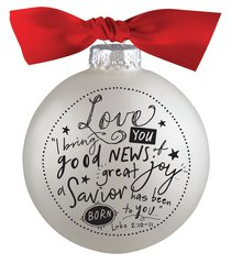 Christmas Glass Bauble Ornament Scripture Ink: Love, Silver Solid Glass/Non Transparent/Red Ribbon Bow (Luke 2:10-11)