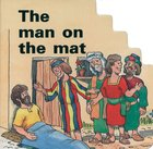 Miracle: Man on the Mat (Miracle Board Books Series)