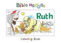 Ruth (Bible Heroes Coloring Book Series)