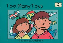Too Many Toys (#02 in Gods Little Guidebooks Series)