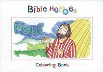 Paul (Bible Heroes Coloring Book Series)