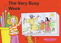 The Busy Week (Bible Events Dot To Dot Series)