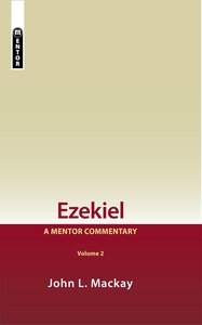 Ezekiel (Volume 2) (Mentor Commentary Series)