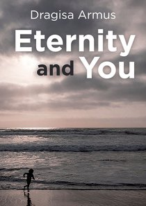 Tract: Eternity and You