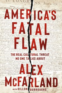 Americas Fatal Flaw: The Real Cultural Threat No One Talks About