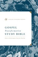 ESV Gospel Transformation Study Bible (Black Letter Edition)