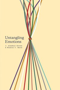 """Untangling Emotions: """"Gods Gift of Emotions"""""""