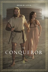 The Conqueror (#01 in The Christian Empire Trilogy Series)
