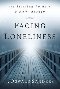 Facing Loneliness: Starting Point of a New Journey
