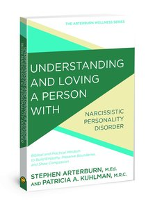 Awells: Understanding and Loving a Person With Narcissism