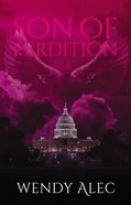 Son of Perdition (The Trilogy) (#01 in Chronicles Of Brothers - The Trilogy Series)