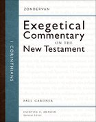1 Corinthians (Zondervan Exegetical Commentary Series On The New Testament)
