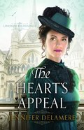 The Hearts Appeal (#02 in London Beginnings Series)