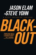 Black-Out (#03 in Riley Covington Thriller Series)