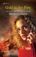 Gold in the Fire (Love Inspired Series Classic)