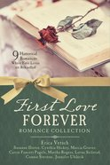 First Love Forever Romance Collection (9781634090315 Series)
