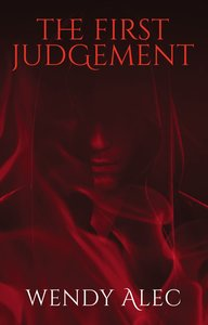 The First Judgement (#02 in Chronicles Of Brothers Series)