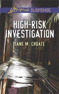 High-Risk Investigation (Love Inspired Suspense Series)