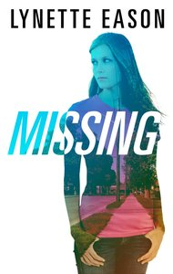 Missing (Love Inspired Series)