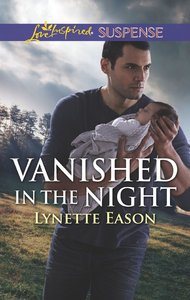 Vanished in the Night (Wranglers Corner) (Love Inspired Suspense Series)