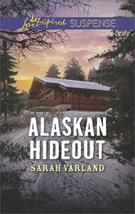 Alaskan Hideout (Love Inspired Suspense Series)