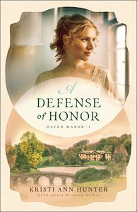 A Defense of Honor (#01 in Haven Manor Series)