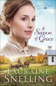 A Season of Grace (#03 in Under Northern Skies Series)
