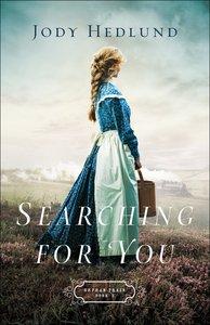 Searching For You (Orphan Train Book #3) (#03 in Orphan Train Series)