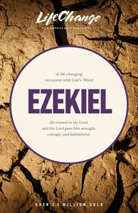 Ezekiel (Lifechange Study Series)