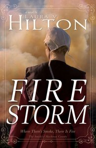 Firestorm (#01 in Amish Of Mackinac County Series)